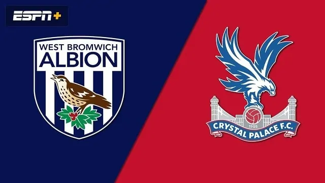 Soi kèo West Brom vs Crystal Palace